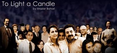 Le documentaire de Maziar Bahari To Light a Candle (Allumer une bougie) raconte l'histoire des bahá'ís d'Iran et de leur résistance pacifique à des décennies de persécution parrainée par l'État.
