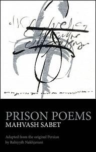 Le recueil de poésie de Mme Sabet, Prison Poems (Poèmes de prison), raconte ses expériences en prison et a été publié en 2013.