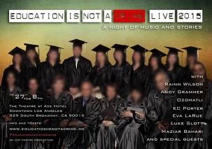 Une affiche pour l'événement Education Is Not A Crime Live 2015 (L'Éducation n'est pas un crime live 2015), qui se déroulera à Los Angeles en Californie.