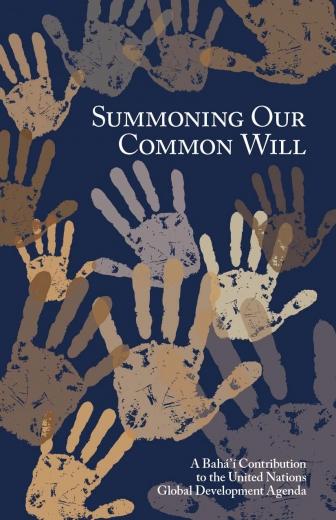 Summoning Our Common Will (Rassembler notre volonté commune) est une contribution bahá'íe à l'Agenda 2030, les Objectifs de développement durable de l'ONU