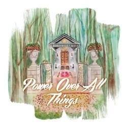Couverture du nouveau single Power Over All Things