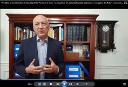 Le président de la Chambre des députés de la province de Santa Fe, en Argentine, le docteur Antonio Bonfatti, adresse un message vidéo à la communauté bahá'íe.