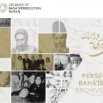 Le site web The Archives of Baha'i Persecution in Iran (Archives de la persécution bahá'íe en Iran) a été lancé le 18 janvier 2018. Ce site compile des milliers de documents officiels, de rapports, de témoignages et de documents audiovisuels révélant des preuves irréfutables d'une persécution incessante. Il a été créé en réponse à un intérêt croissant à l'intérieur et à l'extérieur de l'Iran pour comprendre la profondeur et l'ampleur de la persécution des bahá'ís iraniens.