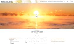 Les mises à jour du site incluent de nouvelles vidéos sur l'intégration du service et de la prière dans la vie communautaire bahá'íe ainsi que d'autres thèmes.